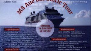"""Sommerfest in der Aue – """"MS Aue auf Baltic Tour"""" + WM @ Auengemeinde"""
